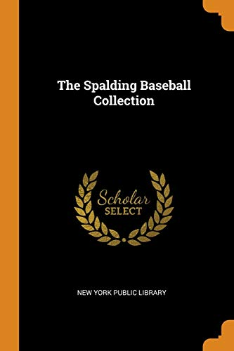 The Spalding Baseball Collection