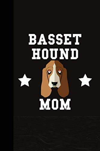 Baset Hound Mom: Birthday Gifts Ideas for Pet Lovers, Blank Lined Notebook for Baset Hound Lovers