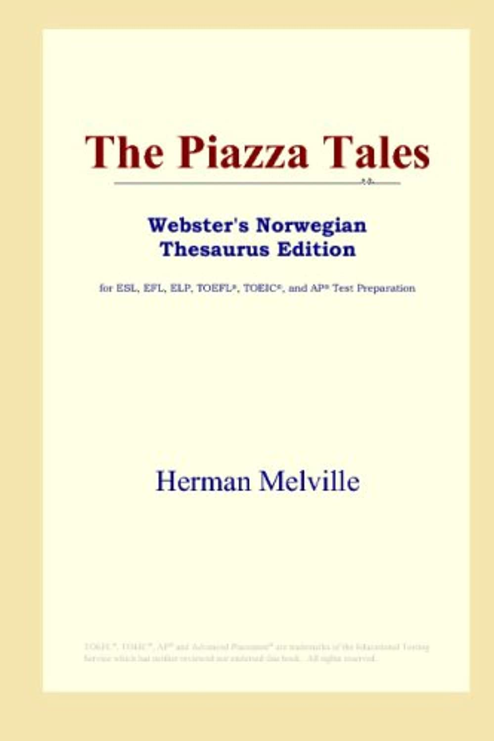 The Piazza Tales (Webster's Norwegian Thesaurus Edition)