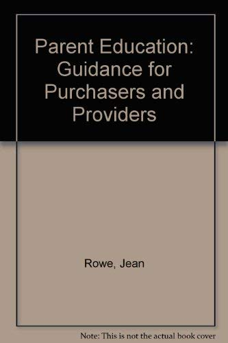 Parent Education: Guidance for Purchasers and Providers