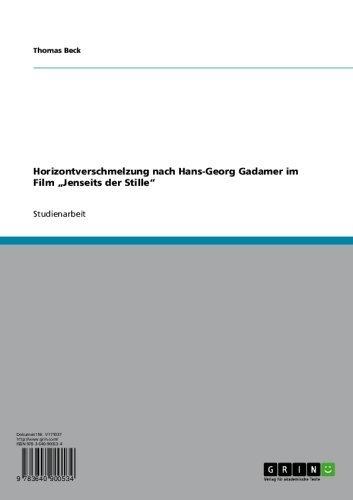 """Horizontverschmelzung nach Hans-Georg Gadamer im Film """"Jenseits der Stille"""" (German Edition)"""
