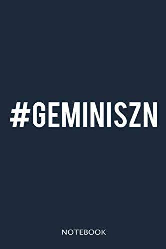 Great gift Idea for Gemini notebook 100 pages 6x9 inch: Gemini Szn Season Zodiac Birthday
