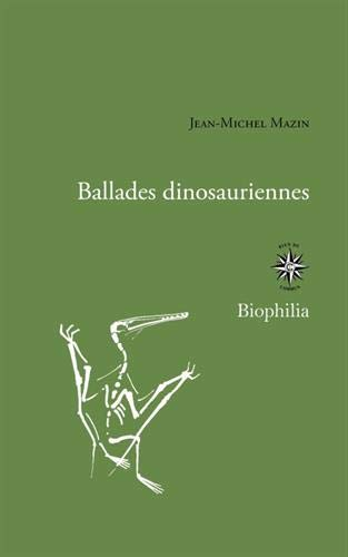 Ballades dinosauriennes: & Brèves de fouilles