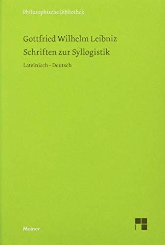 Schriften zur Syllogistik (Philosophische Bibliothek)