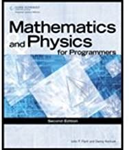 Mathematics & Physics for Programmers (2nd, 12) by [Paperback (2011)]