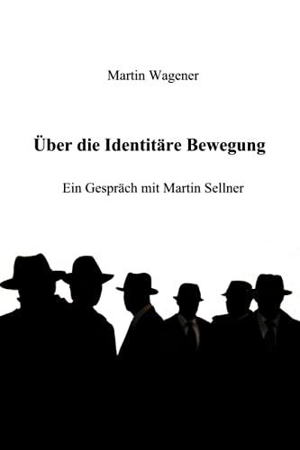 Über die Identitäre Bewegung: Ein Gespräch mit Martin Sellner