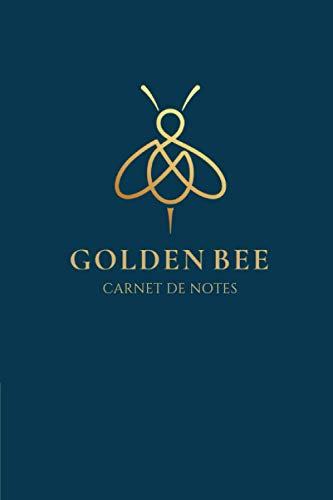 Golden Bee Carnet de notes: Abeilles   Carnet de notes   110 pages avec intérieur fleuri, 6x9 pouces   Apiculture/Miel/Honey/Ecologie   Parfait pour offrir !