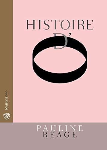 Histoire d'O: Il classico dell'erotismo (Vintage)