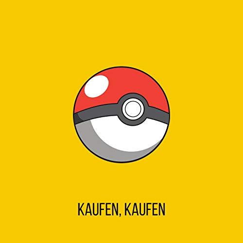 Kaufen, Kaufen (Pokémon-Karten Opening Song)