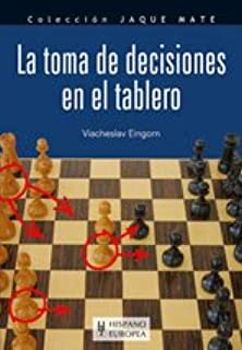 La toma de decisiones en el tablero (Jaque mate)