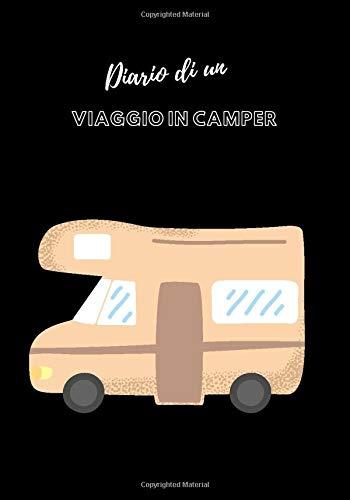 Diario di un viaggio in camper: fuga in camper   viaggio in camper   idea regalo viaggio   diario di viaggio da compilare per registrare e organizzare ... sulle vostre avventure di vacanza...