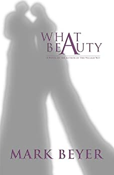 What Beauty by [Mark Beyer]