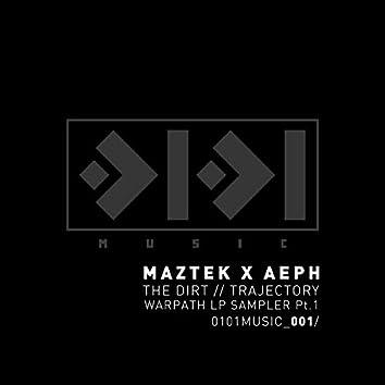 The Dirt//Trajectory (Warpath LP Sampler Pt.1)