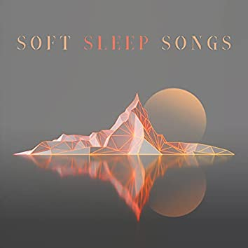 Soft Sleep Songs: Best Relaxing Music to help You Beat Insomnia and Other Sleep Disorders