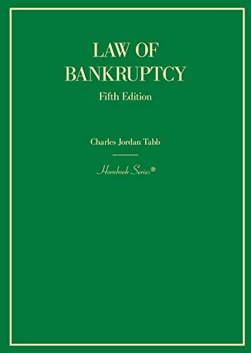 Compare Textbook Prices for Law of Bankruptcy Hornbooks 5 Edition ISBN 9781642420630 by Tabb, Charles