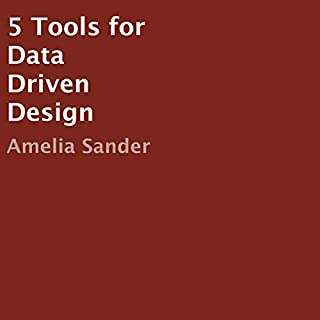 5 Tools for Data Driven Design audiobook cover art