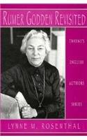 Rumer Godden Revisited (Twayne's English Authors Series)