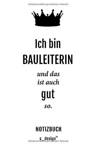Notizbuch für Bauleiter / Bauleiterin: Originelle Geschenk-Idee [120 Seiten liniertes blanko Papier] _