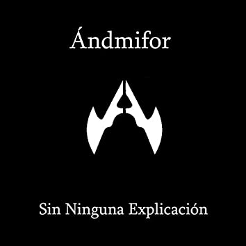 Sin Ninguna Explicación (feat. Santiago Cumbalaza)