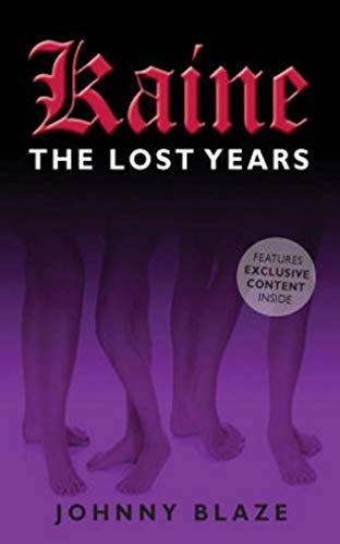 Kaine: The Lost Years (English Edition)