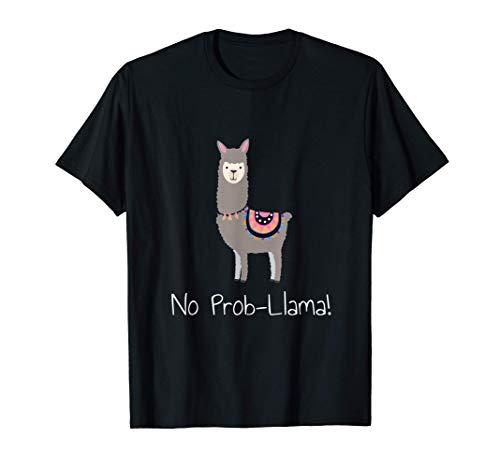Llama No Prob-llama - Funny & Cute Design Gift T-Shirt