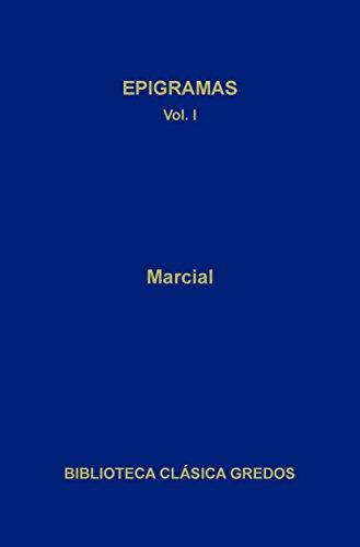 Epigramas I (Biblioteca Clásica Gredos nº 236)