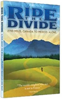 Ride the Divide by Hunter Weeks