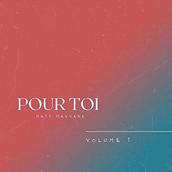 Pour Toi (Volume 1)