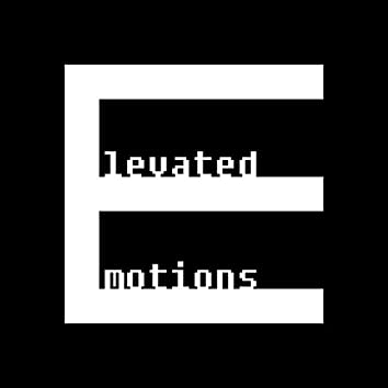 Elevated Emotions