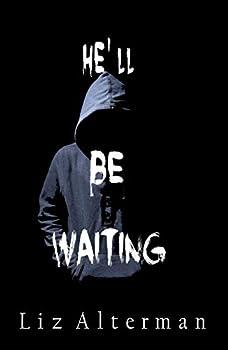 He'll Be Waiting