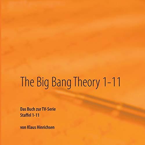 The Big Bang Theory 1-11: Das Buch zur TV-Serie Staffel 1 - 11