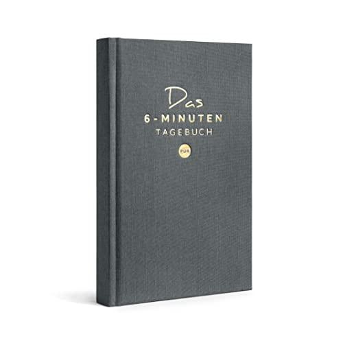 Das 6-Minuten Tagebuch PUR   Dankbarkeitstagebuch, Anti-Stress Tagebuch   Täglich 6 Minuten für deine Persönlichkeitsentwicklung, mehr Selbstliebe & Achtsamkeit