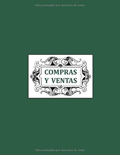 COMPRAS Y VENTAS: Libro de Contabilidad para autónomos, empresas y particulares