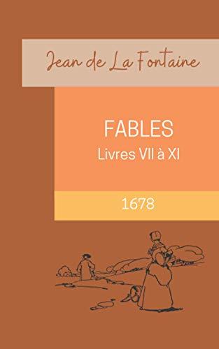 Fables (Livre 7 à 11)   Annoté