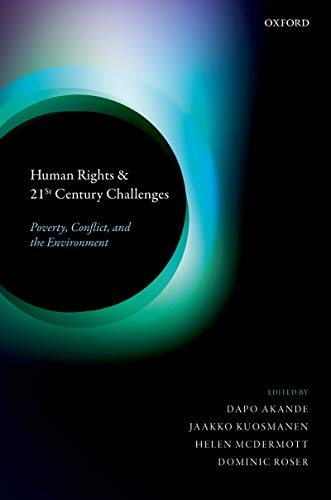Human rights and 21st Century challenges : poverty, conflict, and the environment
