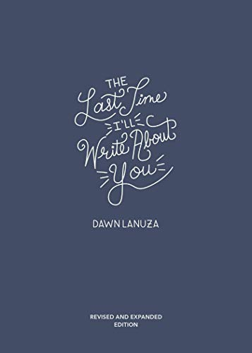 The Last Time I'll Write About You