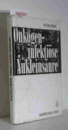 Onkogen-infektiöse Nukleinsäure. Kanzerisierungsdynamik durch ein onkogen-infektiöses Nukleoproteid