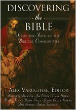 Compare Textbook Prices for Discovering the Bible: Story and Faith of the Biblical Communities ISBN 978-0-8341-2247-5 Edition ISBN 9780834122475 by Alex Varughese