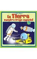 Paperback La Tierra nuestro traje espacial/ The Earth our space suit (Leer para saber) (Spanish Edition) [Spanish] Book