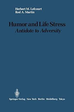 Humor and Life Stress: Antidote to Adversity