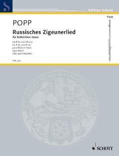 Firma MDS Schott music distribution RUSSISCHES ZIGEUNERLIED - AIR BOHEMIEN RUSSE OP 462/2 - arrangiert für Querflöte - Klavier [Noten/Sheetmusic] Komponist: POPP WILHELM