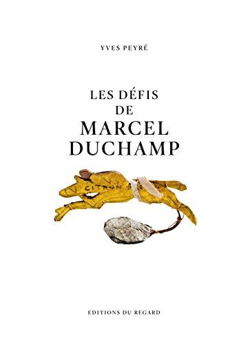 Les défis de Marcel Duchamp