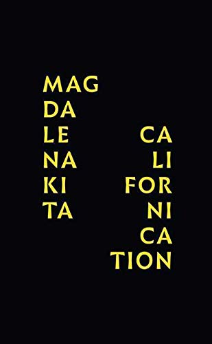 Magdalena Kita: Californication