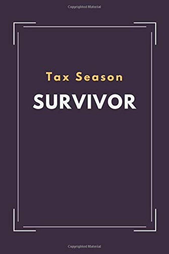 キャンベラ長方形占めるTax Season Survivor: Blank unlined Funny Notebook, Sarcastic Humor, Joke Journal (110 pages unlined 6 x 9)