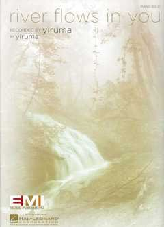 River flows in you - arrangiert für Klavier [Noten / Sheetmusic] Komponist: Yiruma