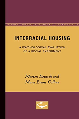 Interracial Housing: A Psychological Evaluation of a Social Experiment