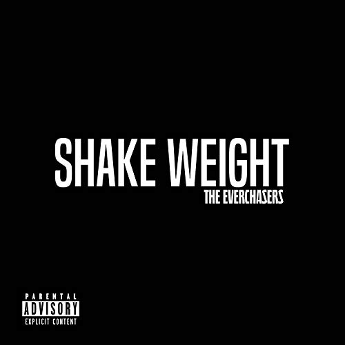 Shake Weight [Explicit]