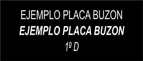 ROTULOS HUGO Placa buzon de metacrilato Negro grabada con Laser. Personalizada. Cualquier Medida hasta 40x110mm (Negro)