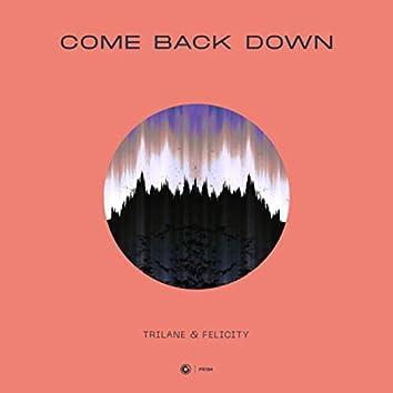 Come Back Down