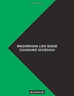 Washroom Log Book Cleaning Schedule: Cleaning Daily Log Book Washroom Checklist 8.5